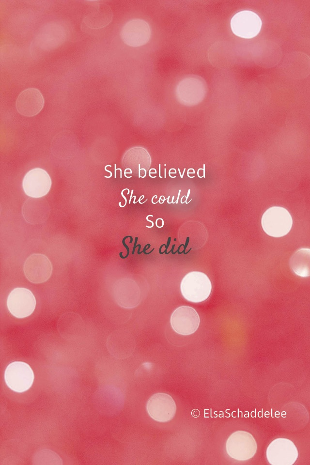 Beautiful Wallpapers With Quotes Of Life Download She Believed She Could So She Did Download Wallpaper