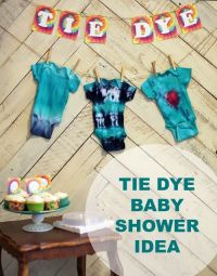 Tie Dye Baby Shower Idea | Baby showers, Baby showers and ...