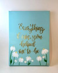 25+ best Canvas Quotes on Pinterest | Inspirational canvas ...