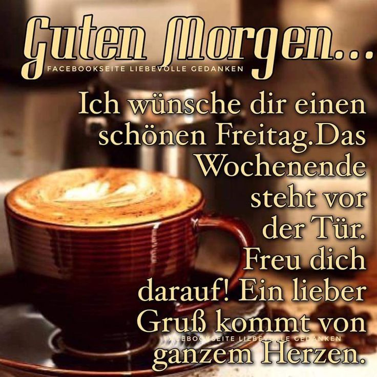 Free Wallpaper Quotes And Sayings 1142 Best Images About Guten Morgen Freitag On Pinterest