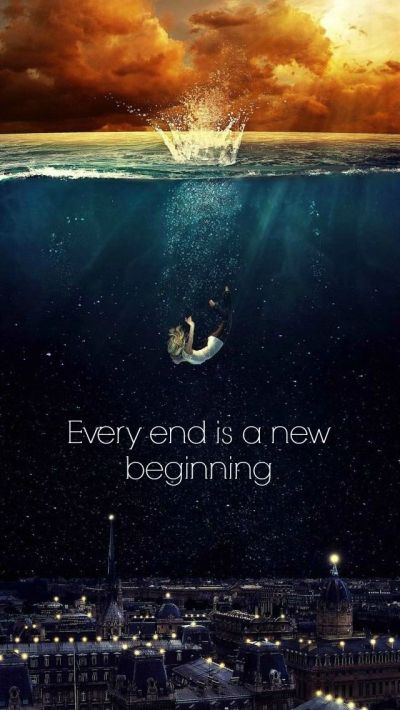 Every end has a New beginning. Tap to see New Beginning Quotes Wallpapers For Your iPhone This ...