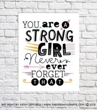 Strong Girl Quote Print Inspirational Gift For Tween ...