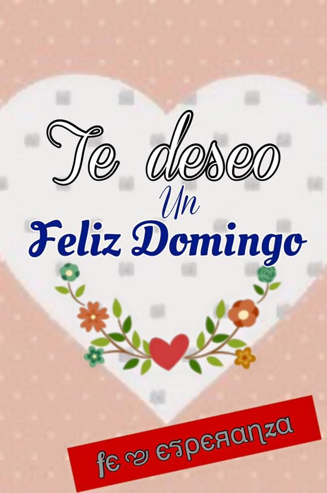 Hearts With Quotes Wallpapers 61 Best Feliz Domingo Images On Pinterest