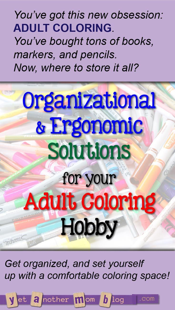 Adult Coloring Organization Ergonomic Solutions