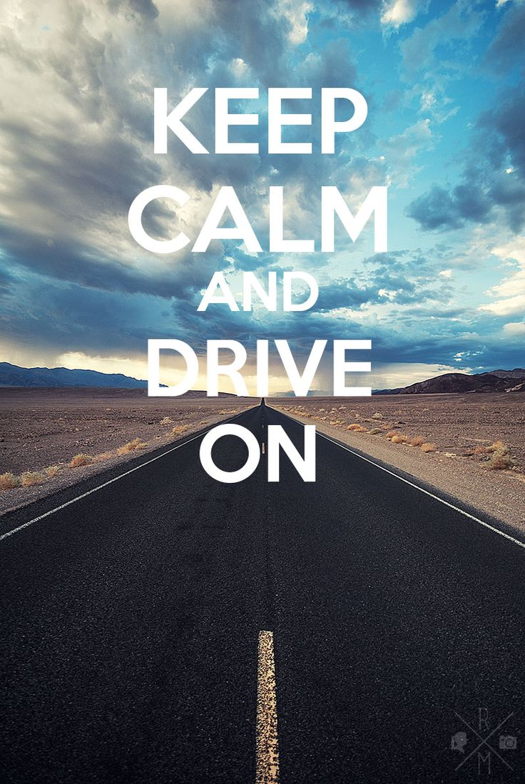 Quote Wallpaper Keep Driving 25 Best Car Quotes On Pinterest Driving Quotes Drive