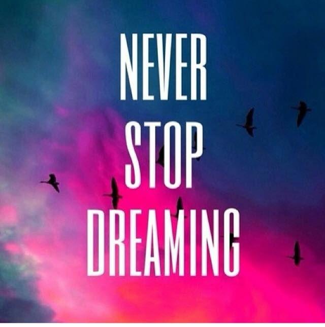 Cute Andro Girls Wallpaper Never Stop Dreaming Frases ♡ Pinterest