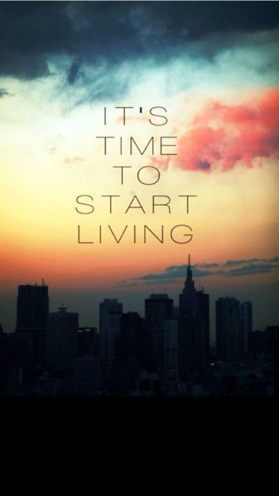 Start Living - iPhone Inspirational & motivational Quote wallpapers @mobile9 | Inspiring Image ...