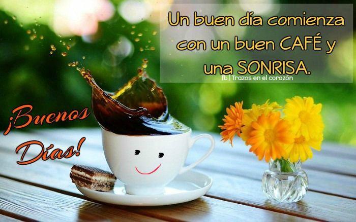 Godly Wallpaper Quotes Un Buen D 237 A Comienza Con Un Buen Caf 201 Y Una Sonrisa