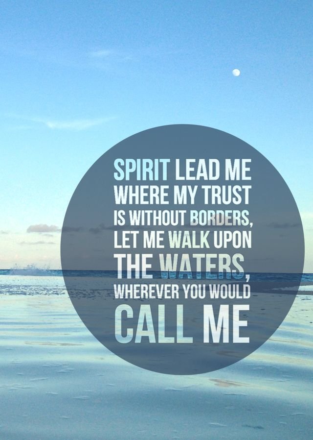 Calligraphy Wallpaper Iphone Oceans By Hillsong Spirit Lead Me Where My Trust Is