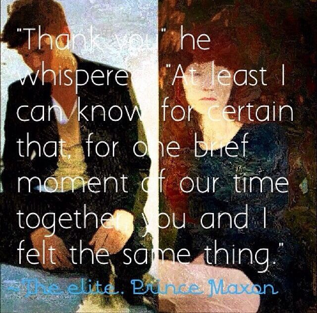 Vampire Love Quotes Wallpaper The Elite The Selection Series Maxon Quote Quotes