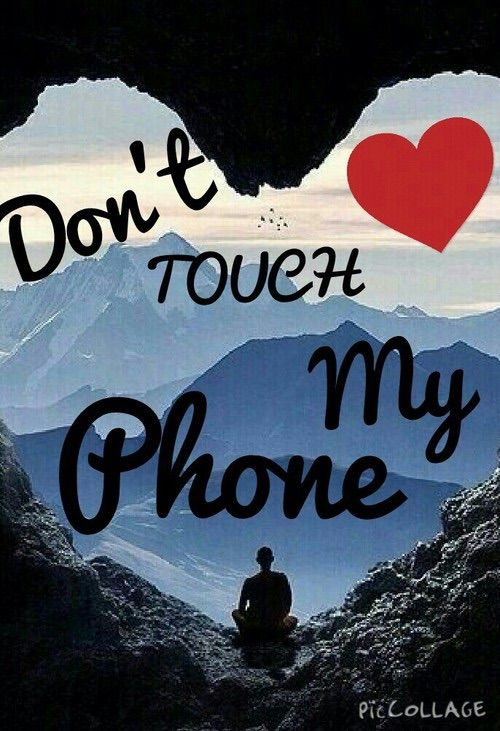 Cute Don T Touch My Phone Wallpaper 1000 Images About No Toques Mi Celular On Pinterest