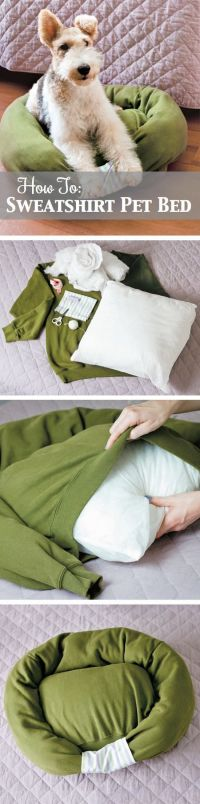 Make this #DIY dog bed out of an old sweatshirt and pillow ...