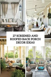 25+ best ideas about Screened Porch Decorating on ...