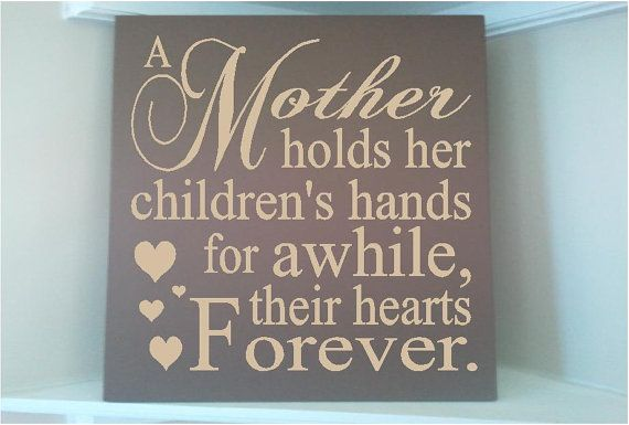 Marilyn Manson Quotes Wallpaper Personalized Wooden Sign W Vinyl Quote A Mother Holds