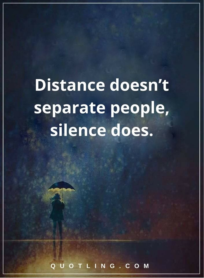 Falling Apart Wallpaper Silence Quotes Distance Doesn T Separate People Silence