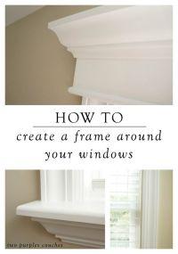 25+ best ideas about Window moldings on Pinterest | Window ...