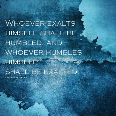 Never Fall In Love Wallpaper Whoever Exalts Himself Shall Be Humbled And Whoever