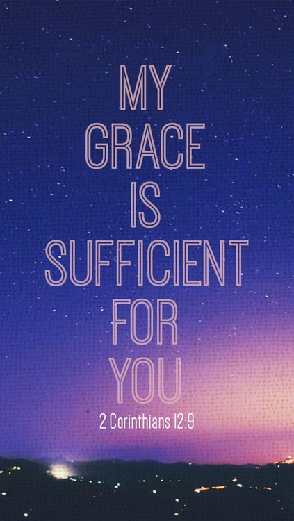 Rest In Peace Quotes Wallpaper But He Said To Me My Grace Is Sufficient For You For My