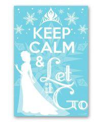 'Keep Calm & Let It Go' Frozen Wall Art | It's kinda fun ...