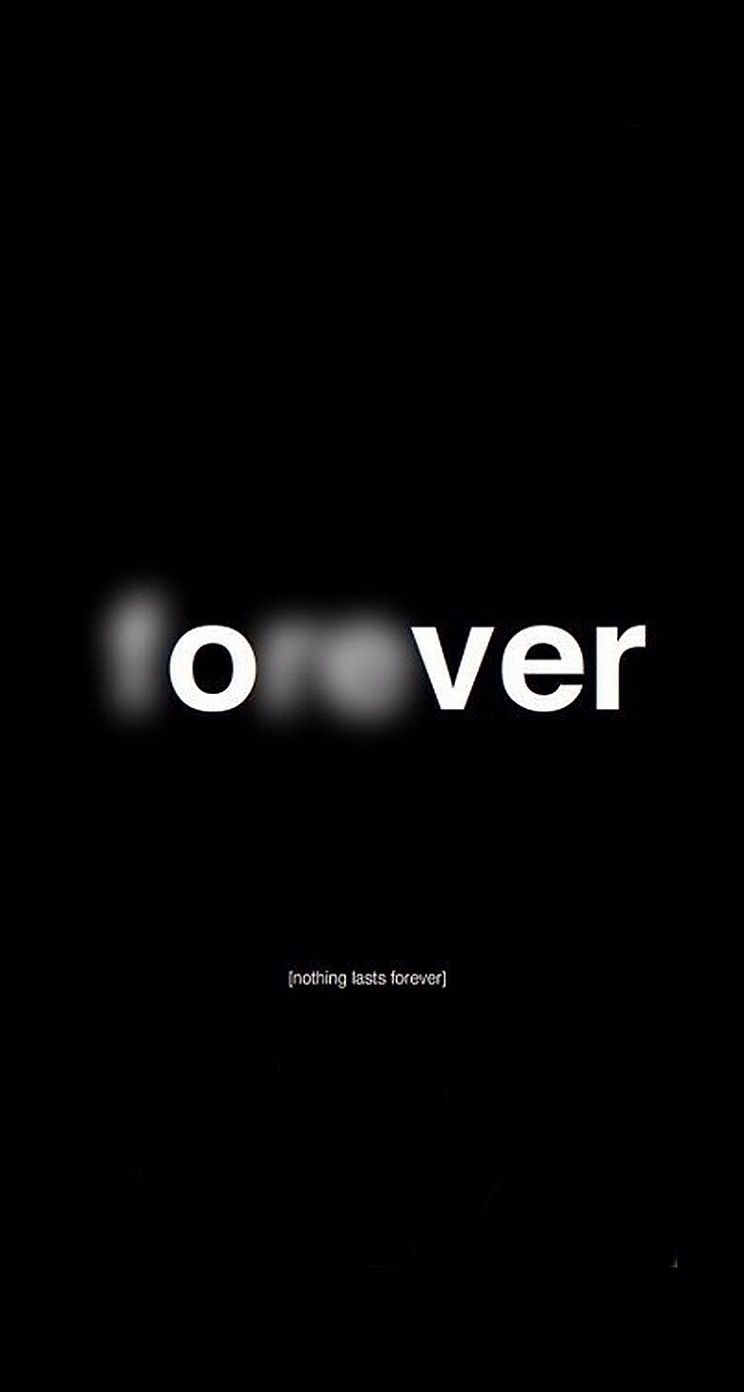 Forever over nothing lasts forever iphone wallpaper quotescool