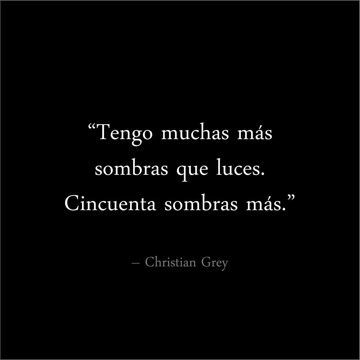 Frases Del Libro 50 Sombras De Grey Amor Y Palabras Citas Frases