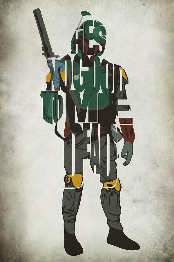 Star Wars Mandalorian Quotes Wallpaper Star Wars Inspired Boba Fett Typography Artwork Painting