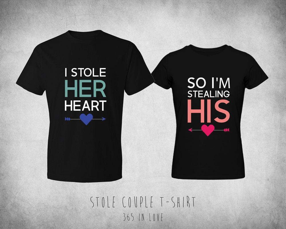 His and her matching couple shirts i stole her heart so i m stealing his