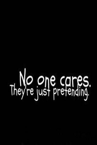 Download free No One Cares IPhone Wallpaper Mobile Wallpaper contributed by whitner, No One ...