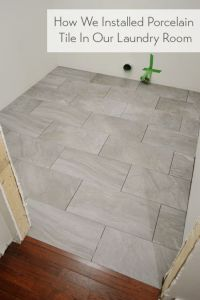 Laying Porcelain Tile In The Laundry Room | Laundry rooms ...