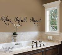 Relax Refresh Renew Bathroom Wall Decal, Bathroom Decal ...