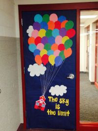 Classroom door decor inspired by the movie Up. Instead of