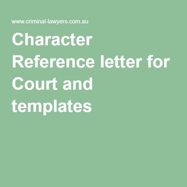 Character Reference letter for Court and templates character - character letter