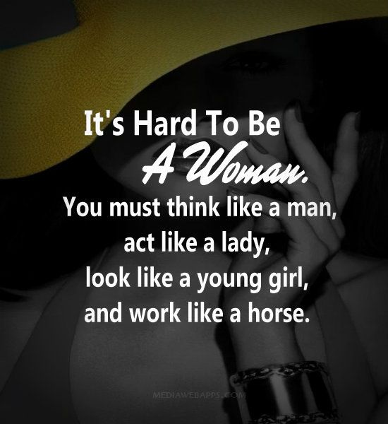 Hustle Hard Girl Wallpaper It S Hard To Be A Woman You Must Think Like A Man Act