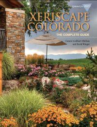 Xeriscape Colorado: The Complete Guide by Connie Ellefson ...