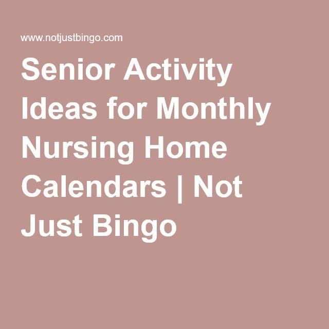 Senior Activity Ideas for Monthly Nursing Home Calendars Not - nursing home activity ideas