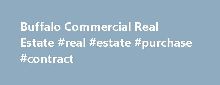 Buffalo Commercial Real Estate #real #estate #purchase - commercial purchase agreements