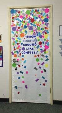 Throw kindness around like confetti | Decorate | Pinterest ...