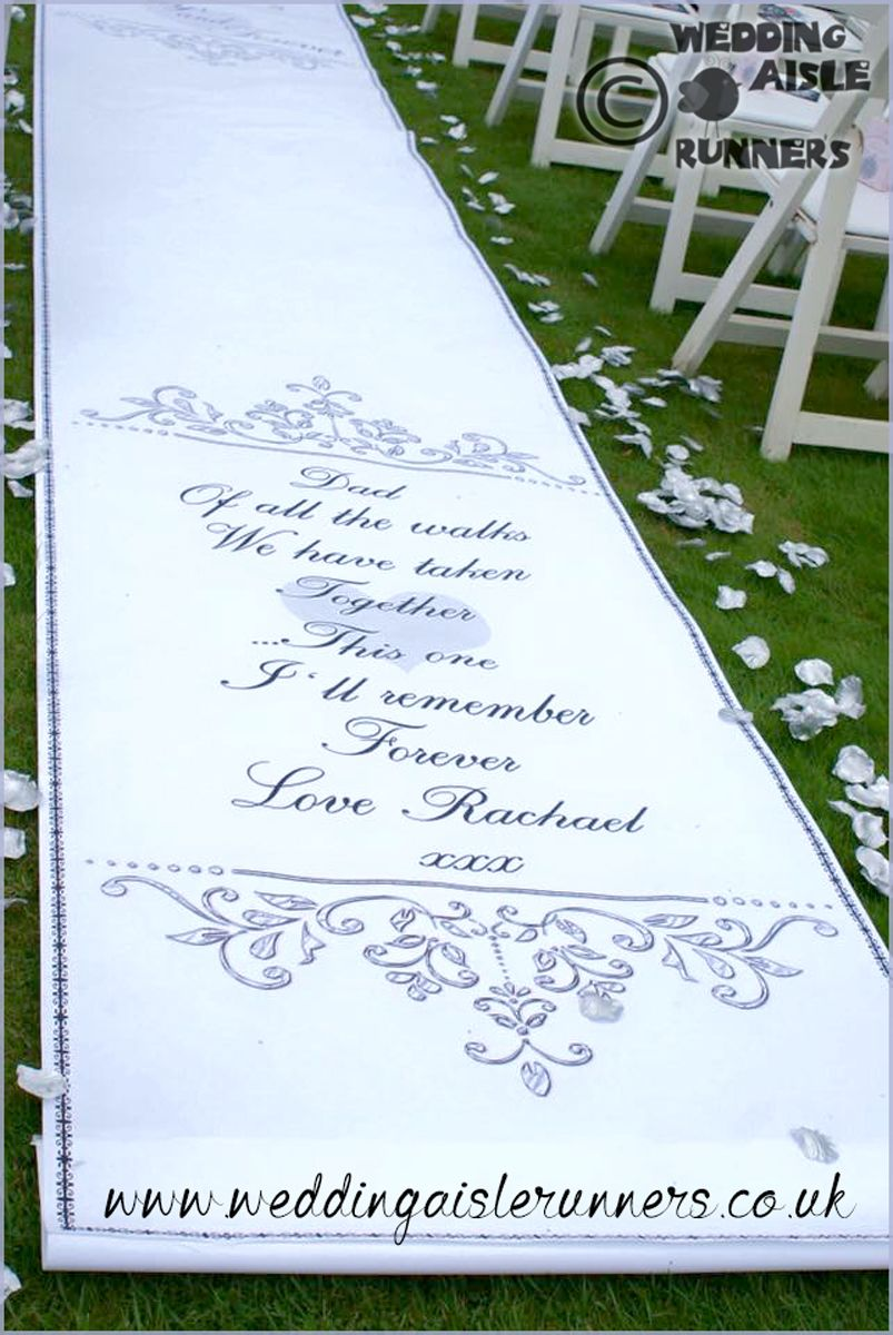 wedding aisle runner Entrance end of the wedding aisle runner personalised with a special verse for the brides dad