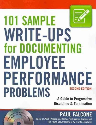 101 Sample Write-Ups for Documenting Employee Performance Problems - employee termination guide