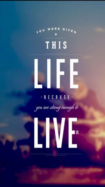 Inspirational Quotes About Life With Images   Wallpaper, Phone and Inspirational