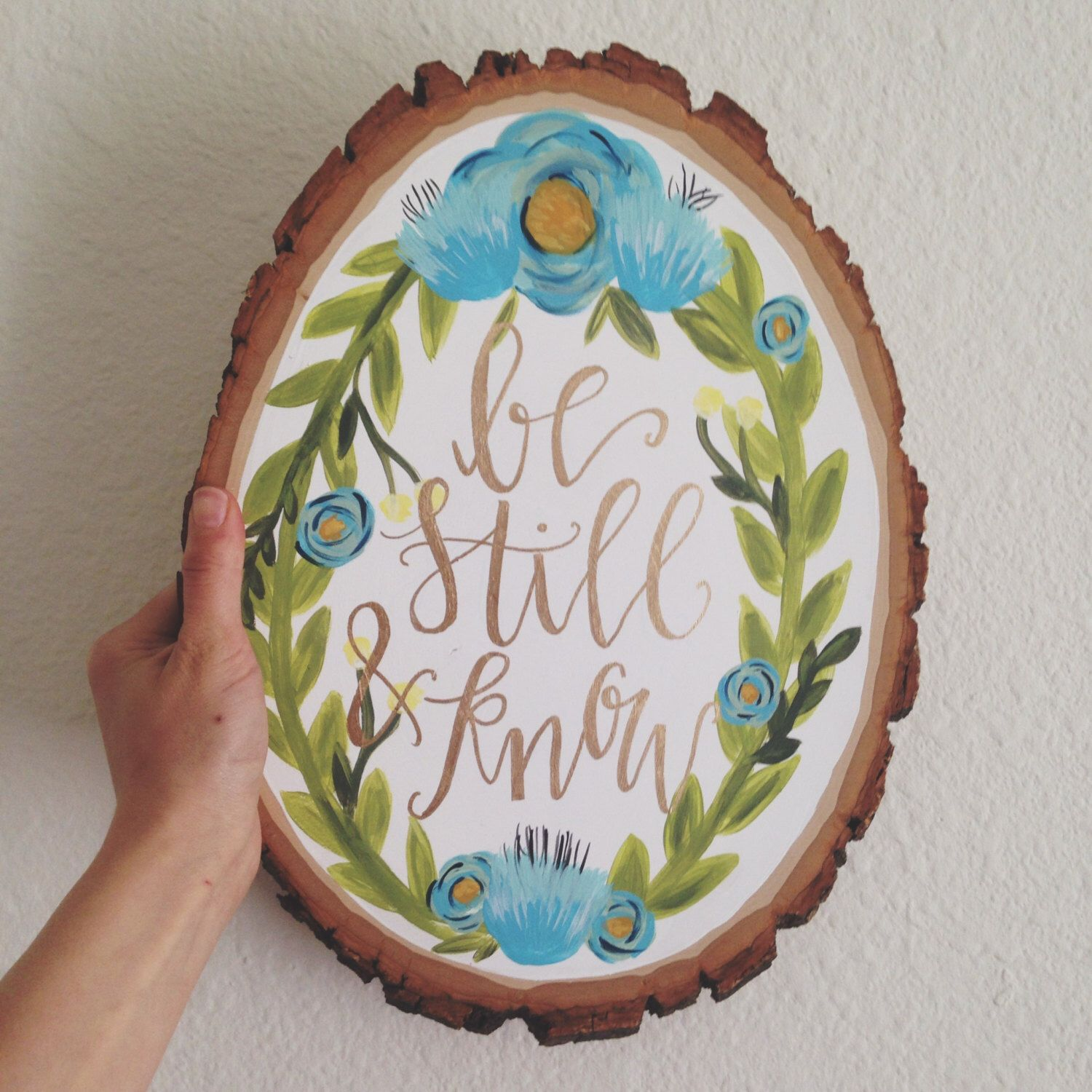 Art Painted On Wood Hand Lettered Wood Slice Blue Floral Wreath Painting