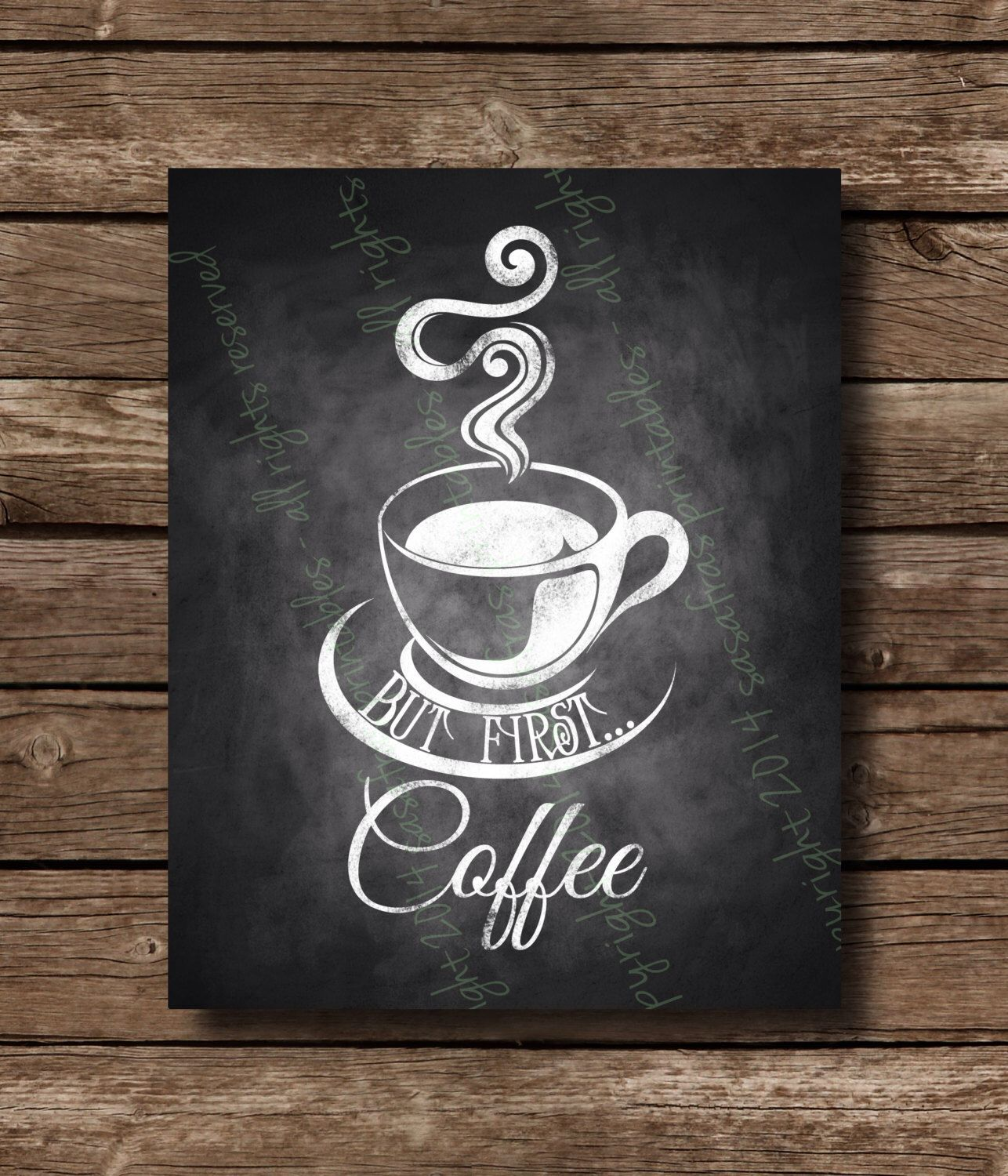 Coffee Art Etsy But First Coffee Chalkboard Home Or Office Sign Diy