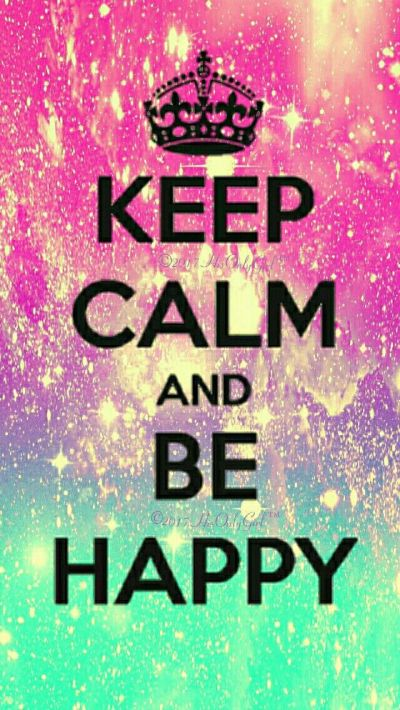 Keep Calm, Be Happy galaxy iPhone/Android wallpaper I created for the app CocoPPa! | quotes ...