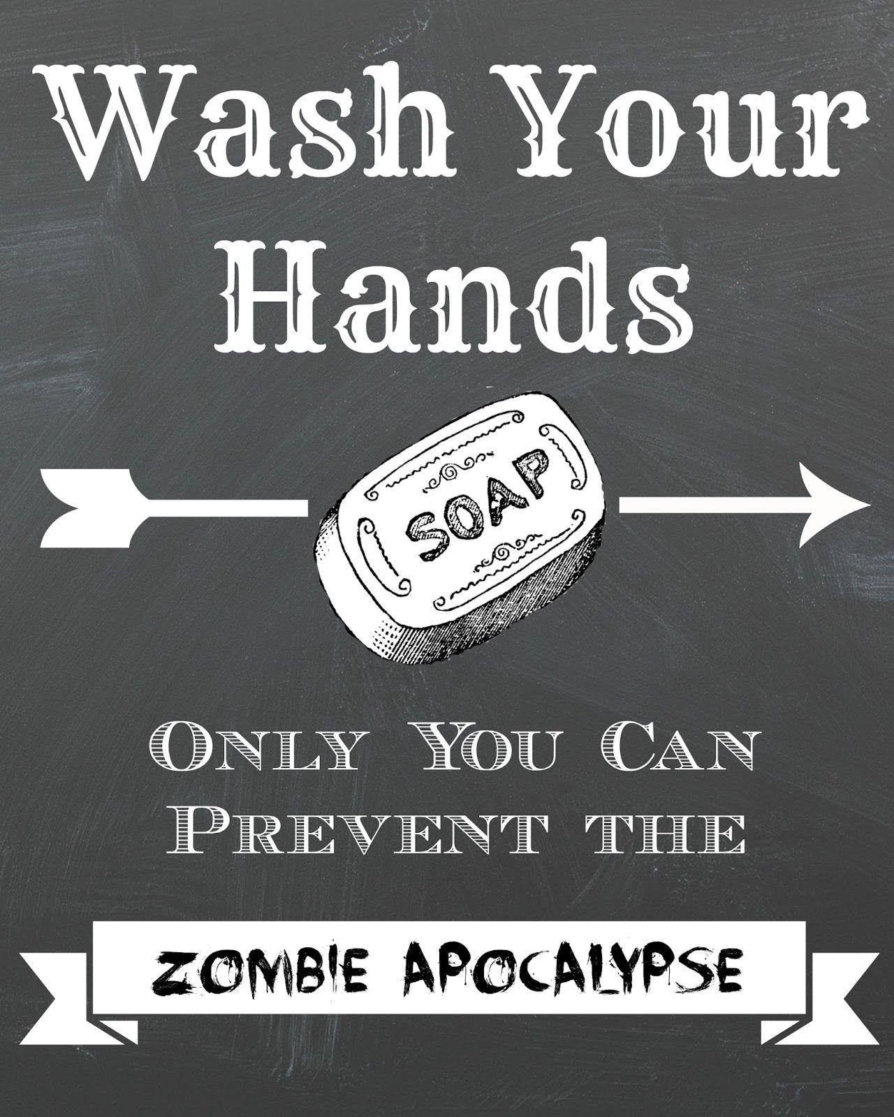 Dorothy sue and millie b s too free zombie apocolypse chalkboard printable wall art