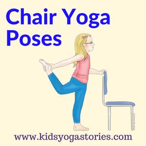40 Kid Friendly Chair Yoga Poses Chair Yoga Yoga Poses