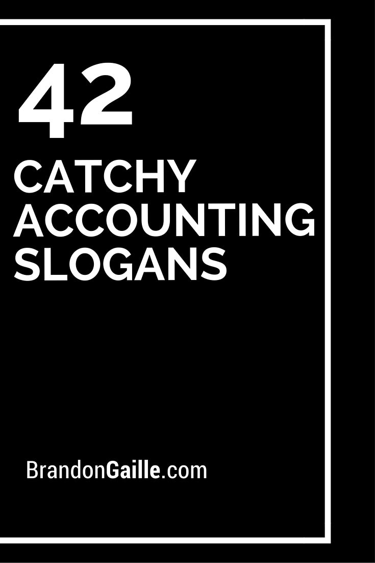 39 Best Catchy Cleaning Slogans And Creative Taglines List Of 42 Catchy Accounting Slogans And Taglines Accounting