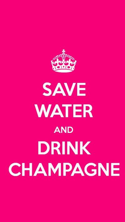 SAVE WATER AND DRINK CHAMPAGNE, the iPhone 5 KEEP CALM Wallpaper I just pinned! | Keep calm ...
