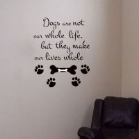 Wall Decals Dogs are not our whole Life Quote Decal Vinyl ...