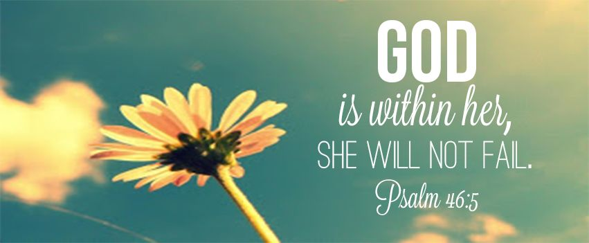 God Is Within Her She Will Not Fall Wallpaper Psalm 46 5 W O R D S Pinterest Psalm 46 Cover