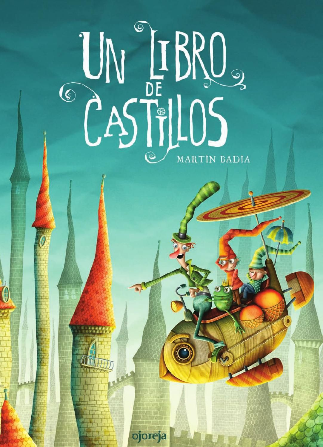 Libros De Cuentos Infantiles Un Libro De Castillos Books Spanish And Language